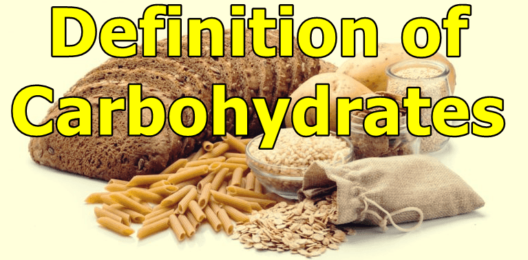 Carbohydrates Definition