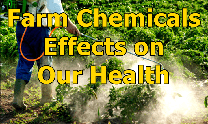 Farm Chemicals Effects