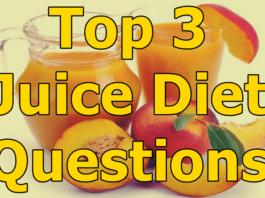 Juice Diet Questions