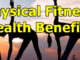 Physical Fitness Health Benefits