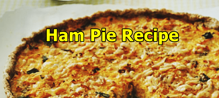 Ham Pie Recipe